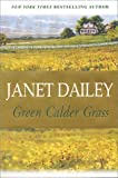 Dailey, Janet: Green Calder Grass