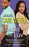 Weber, Carl: Lookin' For Luv