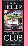 Heller, Jane: The Club