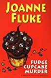 Fluke, Joanne: Fudge Cupcake Murder (Hannah Swensen Mysteries)