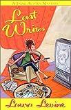Levine, Laura: Last Writes (Jaine Austen Mysteries)