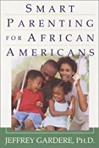 Smart Parenting For African-Americans:…