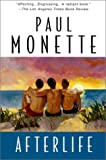 Monette, Paul: Afterlife