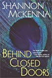 McKenna, Shannon: Behind Closed Doors (The McCloud Brothers, Book 1)