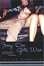 Joey Dee Gets Wise by Louisa Ermelino