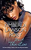 Kimberla Lawson Roby: It's a Thin Line