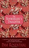 Rosenthal, Pam: The Bookseller's Daughter