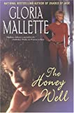Mallette, Gloria: The Honey Well