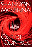 McKenna, Shannon: Out Of Control (The McCloud Brothers, Book 3)
