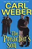 Weber, Carl: The Preacher's Son