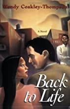 Back To Life by Wendy Coakley-Thompson