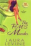 Levine, Laura: The PMS Murder: A Jaine Austen Mystery