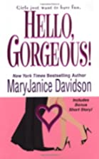 Hello, Gorgeous! by MaryJanice Davidson