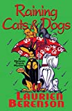 Berenson, Laurien: Raining Cats &amp; Dogs