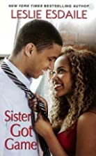 Sister Got Game by Leslie Esdaile