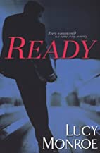 Ready by Lucy Monroe