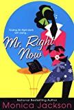 Jackson, Monica: Mr. Right Now