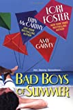Garvey, Amy: Bad Boys of Summer