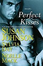 Perfect Kisses by Susan Johnson
