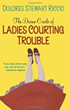 The Divine Circle of Ladies Courting Trouble…