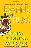 Fluke, Joanne: Plum Pudding Murder (Hannah Swensen Mysteries)