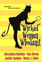 Wicked Women Whodunit by MaryJanice Davidson
