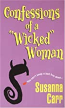 Confessions Of A Wicked Woman by Susanna…