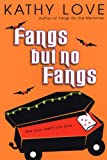 Love, Kathy: Fangs But No Fangs (The Young Brothers, Book 2)