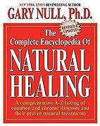 NATURAL HEALING Encyclopedia by Gary Null