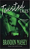 Massey, Brandon: Twisted Tales