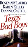 Laurey, Rosemary: Texas Bad Boys