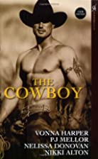 The Cowboy: Wild Ride / Cowboy in Paradise /…