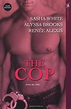 The Cop by Sasha White