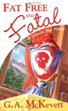 Fat Free And Fatal by G. A. McKevett