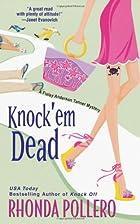 Knock 'Em Dead by Rhonda Pollero