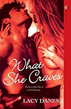 What She Craves by Lacy Danes