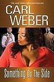 Weber, Carl: Something On the Side