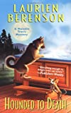 Berenson, Laurien: Hounded to Death: A Melanie Travis Mystery