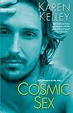 Kelley, Karen: Cosmic Sex (Planet Nerak, Book 2)