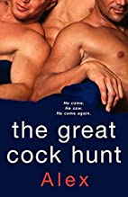 The Great Cock Hunt by Alex