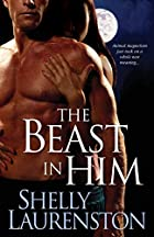 The Beast in Him (Pride, Book 2) by Shelly…
