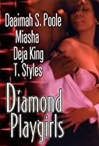Diamond Playgirls by Daaimah S. Poole