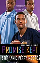 Promise Kept by Stephanie Perry Moore