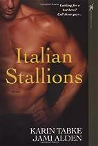 Italian Stallions by Jami Alden