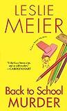Leslie Meier: Back to School Murder