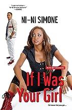 If I Was Your Girl by Ni-Ni Simone