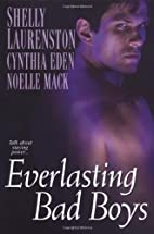 Everlasting Bad Boys (Anthology 3-in-1) by…