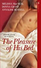 The Pleasure of His Bed by Melissa MacNeal