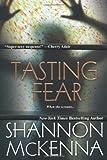 McKenna, Shannon: Tasting Fear