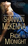 McKenna, Shannon: Fade To Midnight